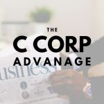 The Advantage a C Corporation Holds for Philadelphia Businesses